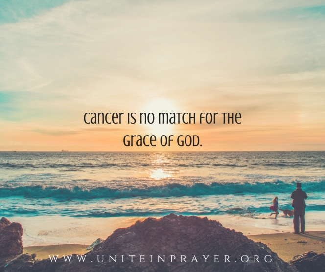 Cancer is no match for the grace of God