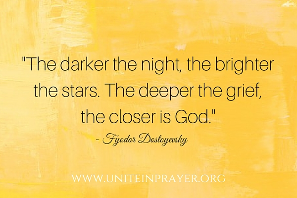 Copy of -The darker the night, the brighter the stars. The deeper the grief, the closer is God.- - Fyodor Dostoyevsky